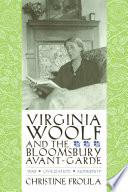Virginia Woolf And The Bloomsbury Avant Garde