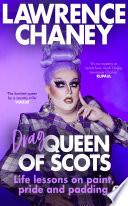 Drag  Queen of Scots