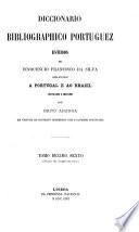 Diccionario bibliographico portuguez: (9-12 do supplemento) Luiz de Campos-Zophimo Consiglieri Pedroso. Segundo supplemento. A-Antonio Maria Sande Vasconcellos