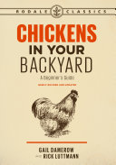 Chickens in Your Backyard  Newly Revised and Updated