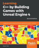 Learning C   by Building Games with Unreal Engine 4