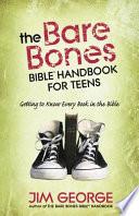 The Bare Bones Bible® Handbook for Teens