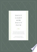 Daily Light on the Daily Path  From the Holy Bible  English Standard Version
