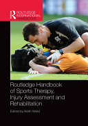 Routledge Handbook of Sports Therapy, Injury Assessment and Rehabilitation Pdf/ePub eBook