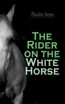The Rider on the White Horse [Pdf/ePub] eBook
