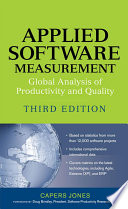 Applied Software Measurement : Global Analysis of Productivity and Quality  : Global Analysis of Productivity and Quality