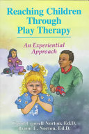 Reaching Children Through Play Therapy