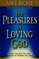 The Pleasure of Loving God