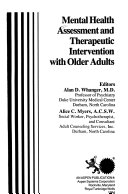 Mental Health Assessment and Therapeutic Intervention with Older Adults