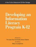 Developing an Information Literacy Program K 12