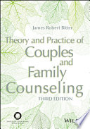 Theory and Practice of Couples and Family Counseling