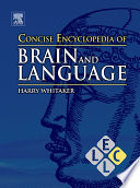 Concise Encyclopedia Of Brain And Language Book PDF