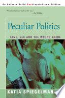 Peculiar Politics