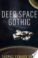 Deep Space Gothic Small Print