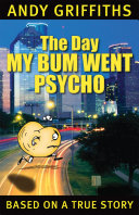 The Day My Bum Went Psycho Book PDF