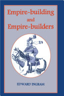 Empire building and Empire builders