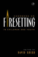 Handbook on Firesetting in Children and Youth