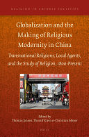 Globalization and the Making of Religious Modernity in China