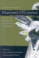 Inside the Church of Flannery O'Connor: Sacrament, ...