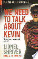 """We Need To Talk About Kevin"" by Lionel Shriver, Kate Mosse"