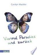 Viermal Paradies und zurück