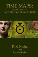 Matriarchy and the Goddess Culture