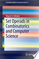 Set Operads in Combinatorics and Computer Science