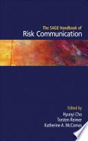 The SAGE Handbook of Risk Communication