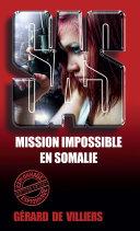 Pdf SAS 47 Mission impossible en Somalie Telecharger
