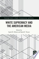 White Supremacy and the American Media