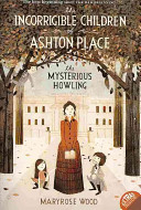 The Incorrigible Children Of Ashton Place Book I