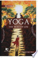 Yoga The Way Of Life