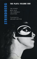 Strindberg  The Plays  Volume One
