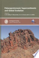 Palaeoproterozoic Supercontinents and Global Evolution Book
