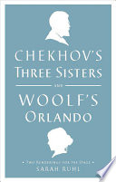 Chekhov S Three Sisters And Woolf S Orlando