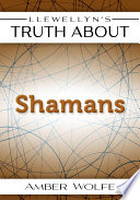 Llewellyn's Truth About Shamans