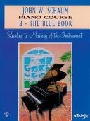 John W  Schaum Piano Course Book