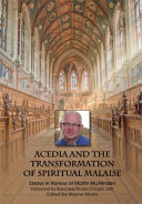 Acedia and the Transformation of Spiritual Malaise