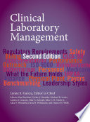 """Clinical Laboratory Management"" by Lynne S. Garcia"