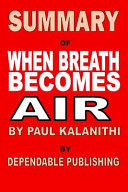 Summary of When Breath Becomes Air by Paul Kalanithi Book PDF