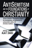Anti Semitism And The Foundations Of Christianity