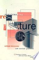 Reconstructing Architecture