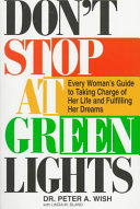 Don t Stop at Green Lights Book