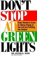 Don't Stop at Green Lights