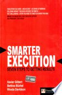 Smarter Execution