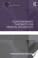 Contemporary Theorists For Medical Sociology PDF