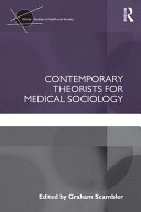 Contemporary Theorists for Medical Sociology