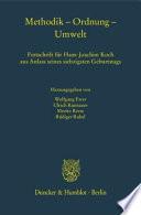 Methodik - Ordnung - Umwelt  : Festschrift für Hans-Joachim Koch aus Anlass seines siebzigsten Geburtstags