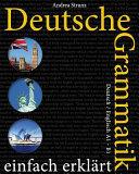 Deutsche Grammatik Einfach Erklrt