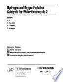 Hydrogen and Oxygen Evolution Catalysis for Water Electrolysis 2 Book